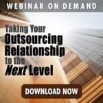 Taking Your Outsourcing Relationship to the Next Level