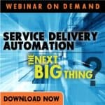 Service Delivery Automation Webinar on Demand