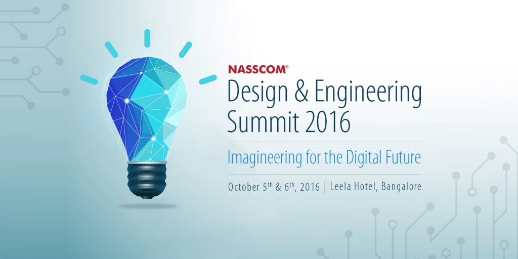 NASSCOM Design and Engineering Summit 2016