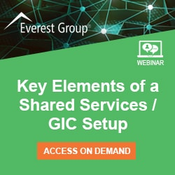 Key Elements of a Shared Services/GIC Setup, an Everest Group On-Demand Webinar